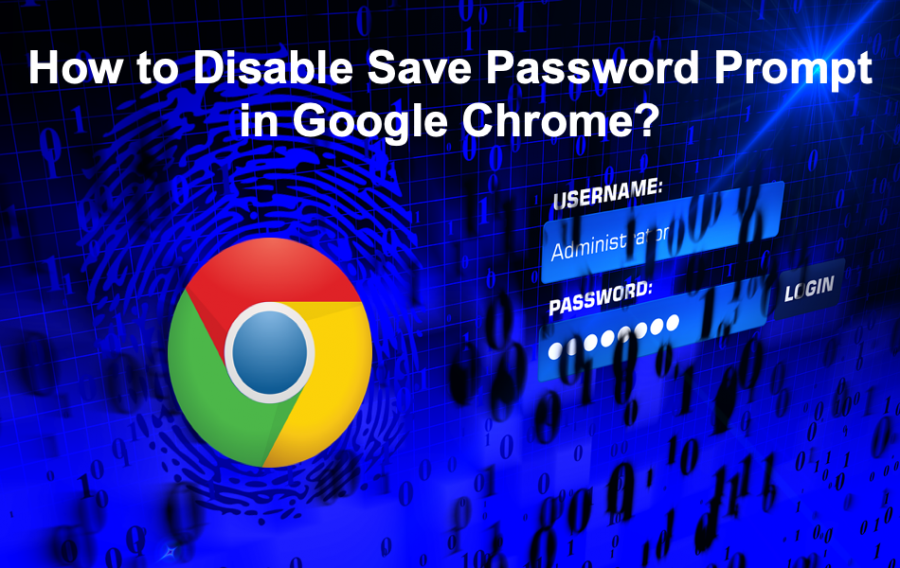 Disable Save Password Prompt in Google Chrome