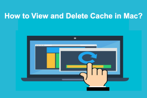 How to View and Delete Cache in Mac?
