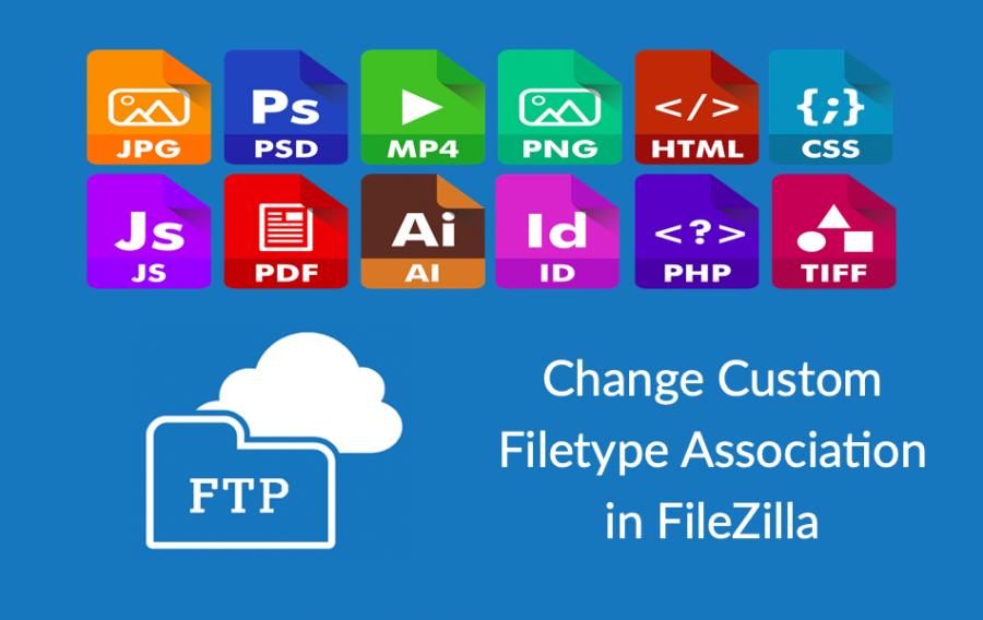 Change Custom Filetype Association in FileZilla