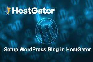 Setup WordPress Blog in HostGator