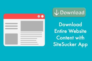 Download Entire Website Content with SiteSucker App