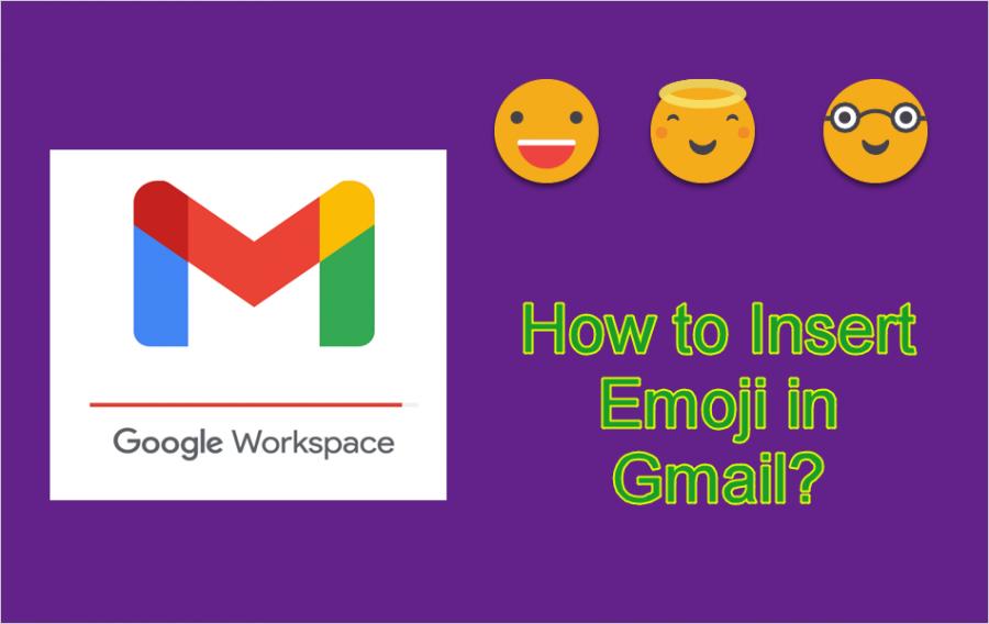 Insert Emoji in Gmail