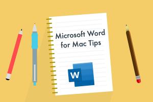 Microsoft Word for Mac Tips