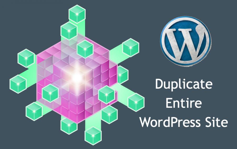 Duplicate Entire WordPress Site