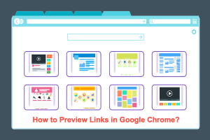 How to Preview Links in Google Chrome?