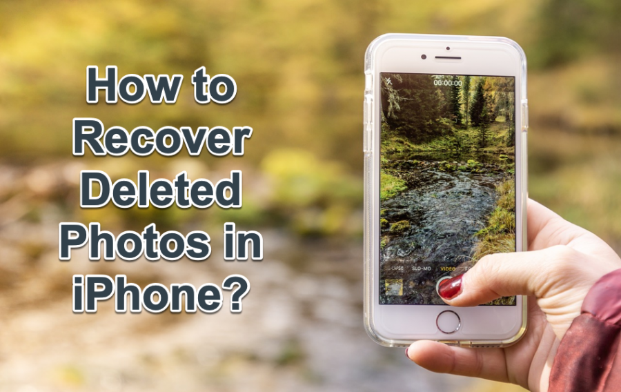 How to Recover Deleted Photos in iPhone?