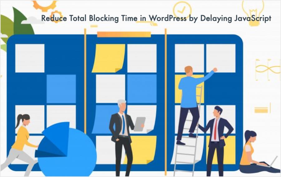 Reduce Total Blocking Time in WordPress