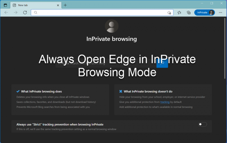 Always Open Edge in InPrivate Browsing Mode