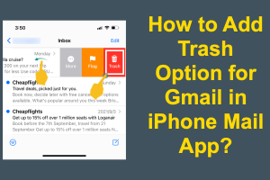How to Add Trash Option for Gmail in iPhone Mail App?