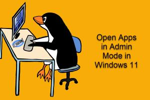 Open Apps in Admin Mode in Windows 11