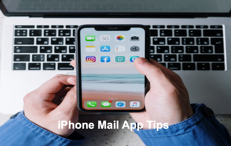 iPhone Mail App Tips